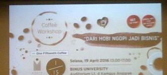 """COFFEE WORKSHOP """"DARI HOBI NGOPI JADI BISNIS' BY ONE FIFTEENTH COFFEE & MORPH COFFEE ROASTER"""