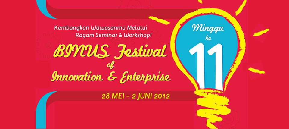 [Education Update]: Week 11 – BINUS Festival of Innovation & Enterprise: Pengembangan Employability & Entrepreneurial Skills ala BINUS UNIVERSITY