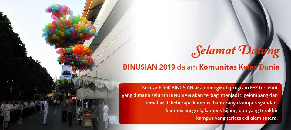 Selamat Datang BINUSIAN 2019 dalam Komunitas Kelas Dunia